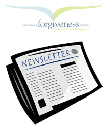 World of Forgiveness Newsletters